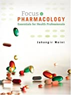 Focus on Pharmacology: Essentials for Health…