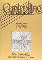 Controlling Software Projects: Management,…