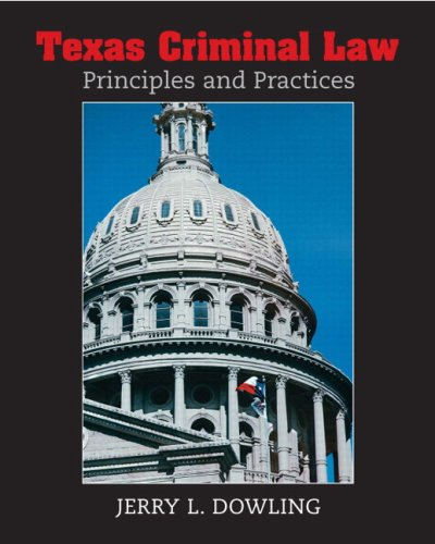 texas-criminal-law-principles-and-practices