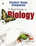 Krogh, David: Student Study Companion A Brief Guide to Biology