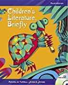Children's Literature, Briefly (4th Edition)…