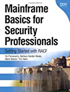 Mainframe Basics for Security Professionals:…