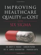 Improving Healthcare Quality and Cost with…