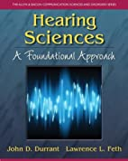 Hearing Sciences: A Foundational Approach…