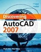 Discovering AutoCAD, Release 14 by Mark Dix