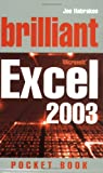 Johnson, Steve: Brilliant Excel 2003 Pocket Book