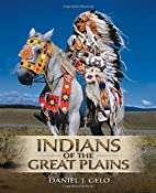 Indians of the Great Plains by Daniel J.…
