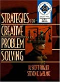 Fogler, H. Scott: Strategies for Creative Problem Solving