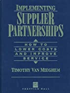Implementing supplier partnerships : how to…