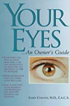 Your Eyes...: An Owner's Guide by James F.…