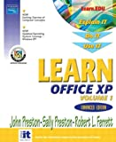 Preston, John: Learn Office XP, Vol. 1, Enhanced Third Edition