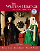 The Western Heritage, Vol. B: 1300-1815,&hellip;