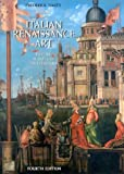 Hartt, Frederick: History of Italian Renaissance Art: Painting, Sculpture, Architecture