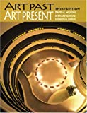 Wilkins, David G.: Art Past, Art Present (Trade Version) (3rd Edition)
