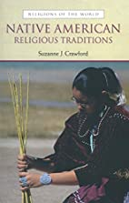 Native American Religious Traditions by…