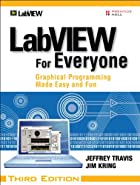 LabVIEW for Everyone: Graphical Programming…