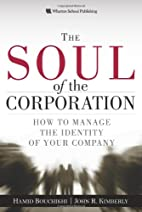 The Soul of the Corporation: How to manage…