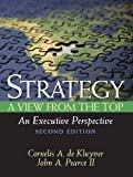Pearce, John A.: Strategy: A View From The Top(An Executive Perspective)