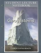 Student Lecture Notebook for Geosystems: An…
