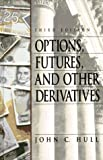 John C. Hull: Options, Futures, and Other Derivatives