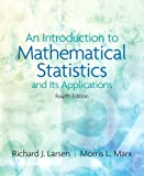 Marx, Morris L.: An Introduction to Mathematical Statistics and Its Applications