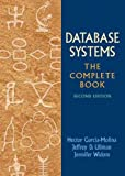 Garcia-Molina, Hector: Database Systems: The Complete Book (2nd Edition)