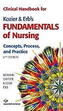 Clinical Handbook for Kozier & Erb's…