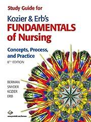 Kozier & Erb's Fundamentals of Nursing:…