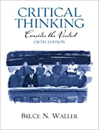 Critical Thinking: Consider the Verdict by…