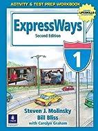 ExpressWays 1 Activity and Test Prep…