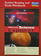 Astronomy: Guided Reading and Study Workbook…