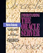 Understanding the Oracle Server by Marina…