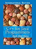 Weiss, Mark Allen: C++ for Java Programmers