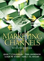 Marketing Channels (7th Edition) by Anne…