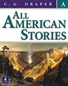 All American Stories, Book A by C. G. Draper