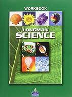 Longman Science Workbook by Pearson Longman