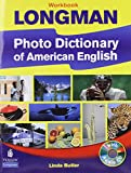 Linda Butler: Longman Photo Dictionary of American English, New Edition (Workbook with Audio CD)
