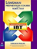 PHILLIPS: Longman Preparation Course for the TOEFL(R) Test: Next Generation (iBT) CD-ROM