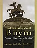 Kagan, Olga: Russian Grammar in Context [With CDROM and Workbook]