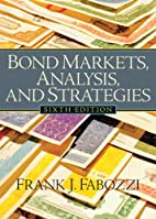 Bond Markets: Analysis and Strategies by…
