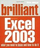 Johnson, Steve: Brilliant Excel 2003