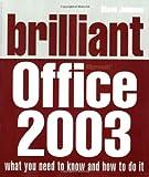 Johnson, Steve: Brilliant Microsoft Office 2003