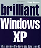 Johnson, Steve: Brilliant Windows XP