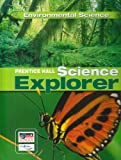 PRENTICE HALL: SCIENCE EXPLORER ENVIRONMENTAL SCIENCE STUDENT EDITION 2007C