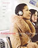 Aronson, Elliot: Fundamentals of Social Psychology with GradeTracker, First Canadian Edition