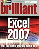 Johnson, Steve: Brilliant Excel 2007