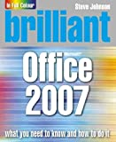 Johnson, Steve: Brilliant Office 2007
