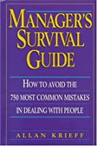 Manager's Survival Guide: How to Avoid the…