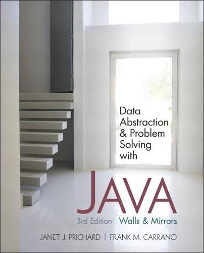 data-abstraction-and-problem-solving-with-java-walls-and-mirrors-3rd-edition