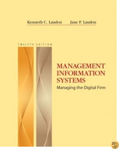 TManagement Information Systems (12th Edition)